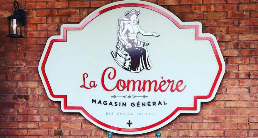 Ouverture du magasin général La Commère